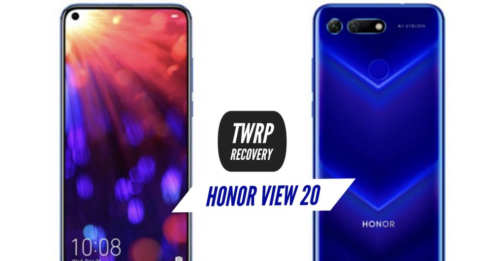 TWRP Honor View 20