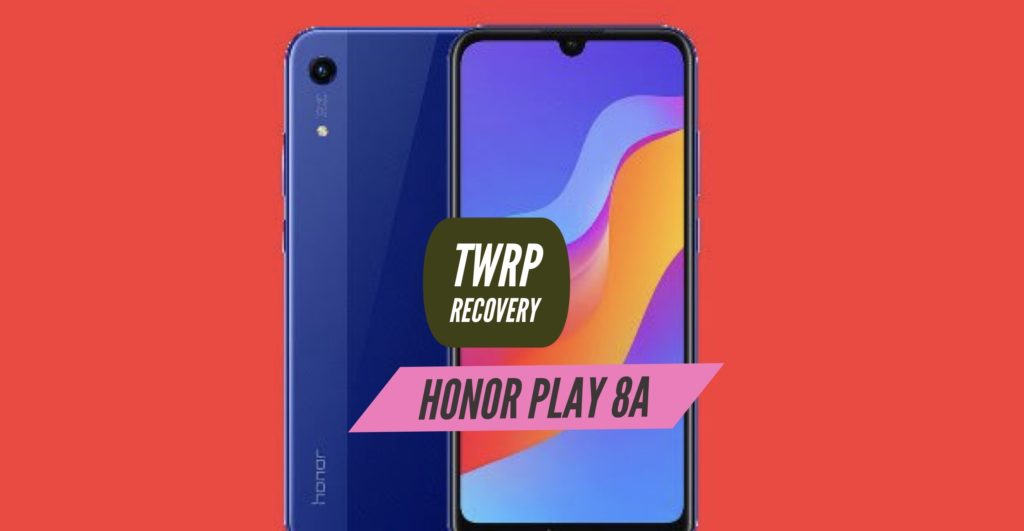 TWRP Honor Play 8A