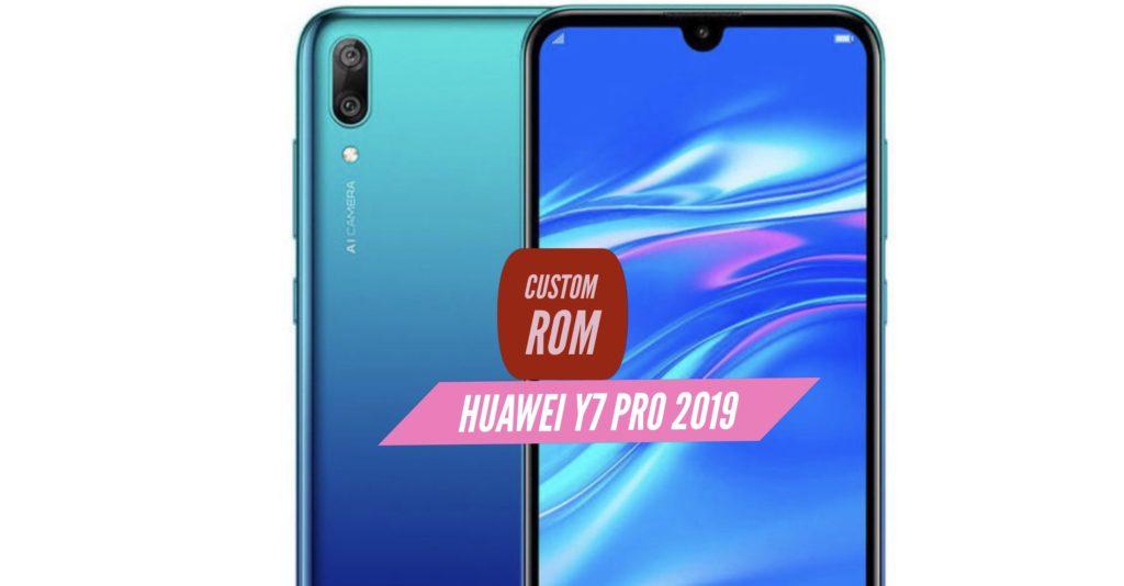 Huawei Y7 Pro 2019 Custom ROm