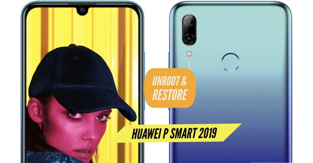 Unroot Huawei P Smart 2019 Restore Stock Rom