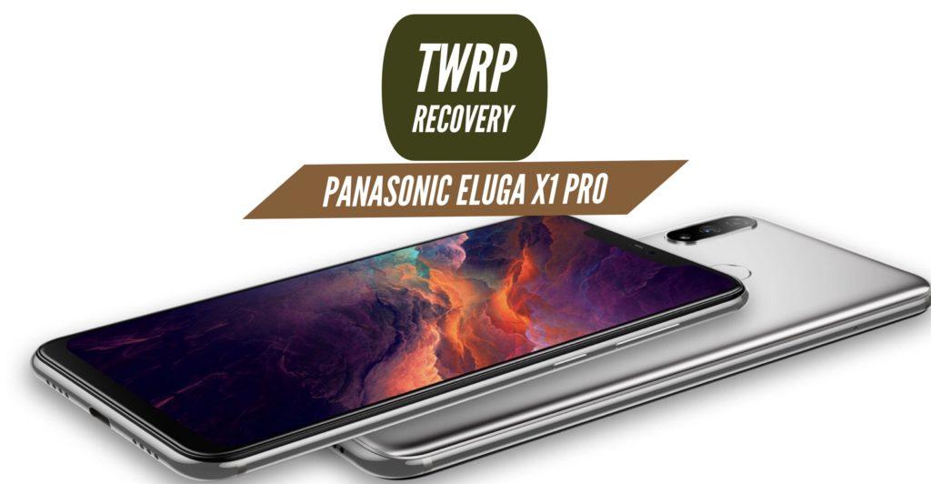 TWRP Panasonic Eluga X1 Pro