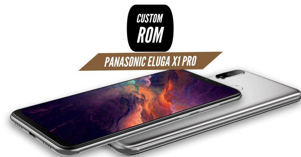 Panasonic Eluga X1 Pro Custom ROM