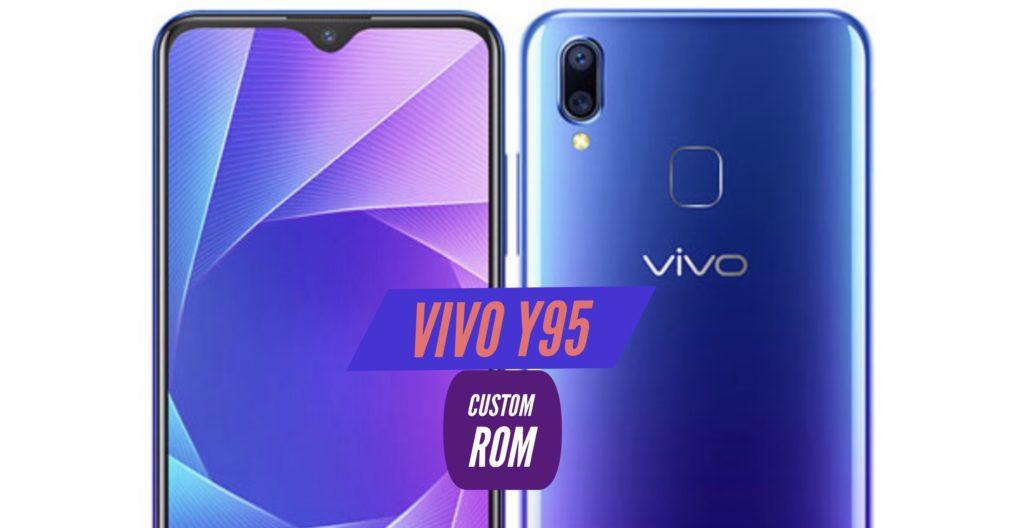 VIVO Y95 Custom ROM