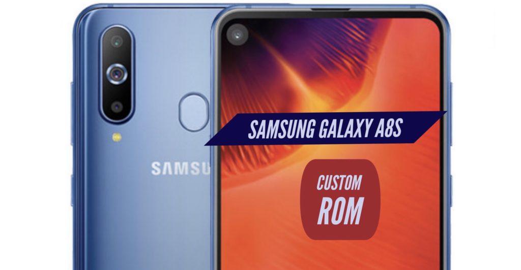 Samsung Galaxy A8s Custom ROM