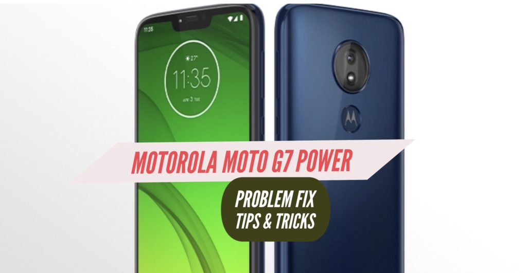 Motorola Moto G7 Power Problem Fix Issues Solution Tips & Tricks