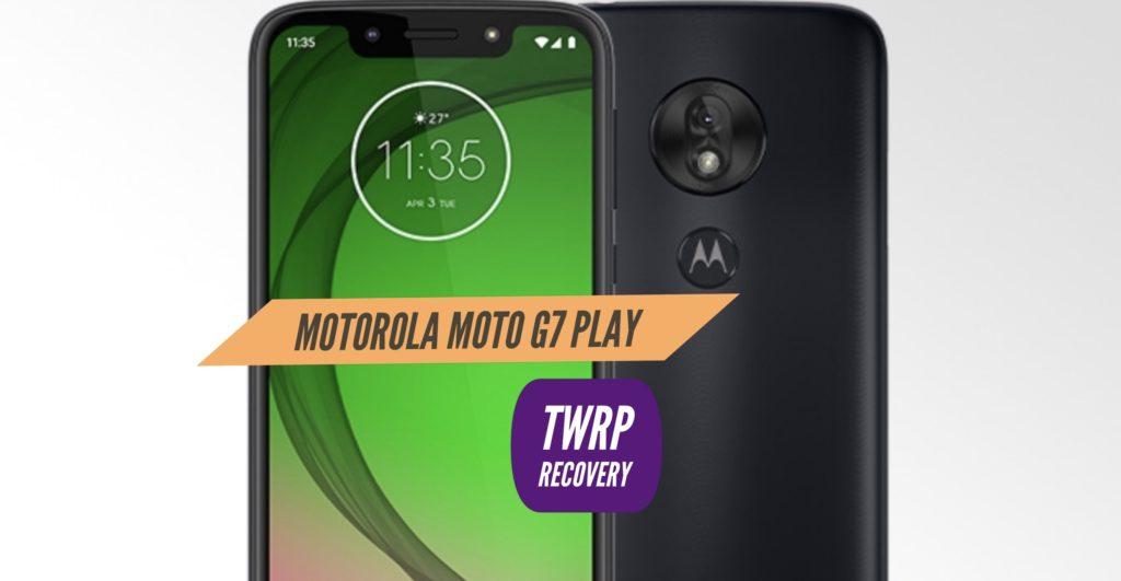 TWRP Motorola Moto G7 Play