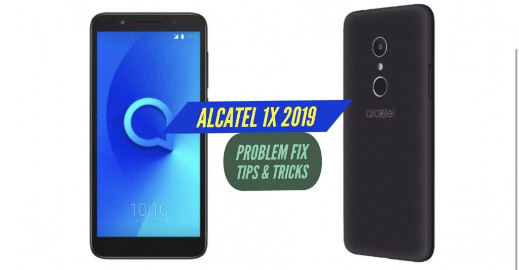 Alcatel 1X 2019 Problem Fix Issues Solution Tips & Tricks