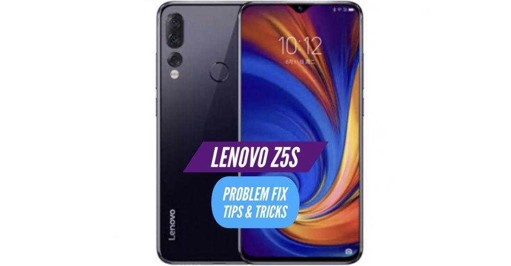 Lenovo Z5s Problem Fix Issues Solution Tips & Tricks