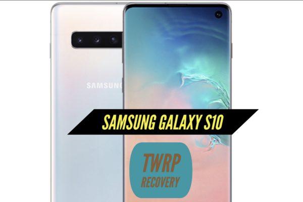 TWRP Samsung Galaxy S10