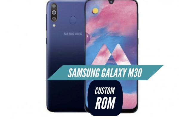 Samsung Galaxy M30 Custom ROM