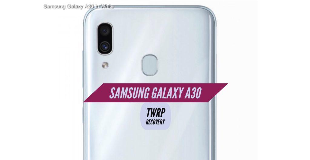 TWRP Samsung Galaxy A30