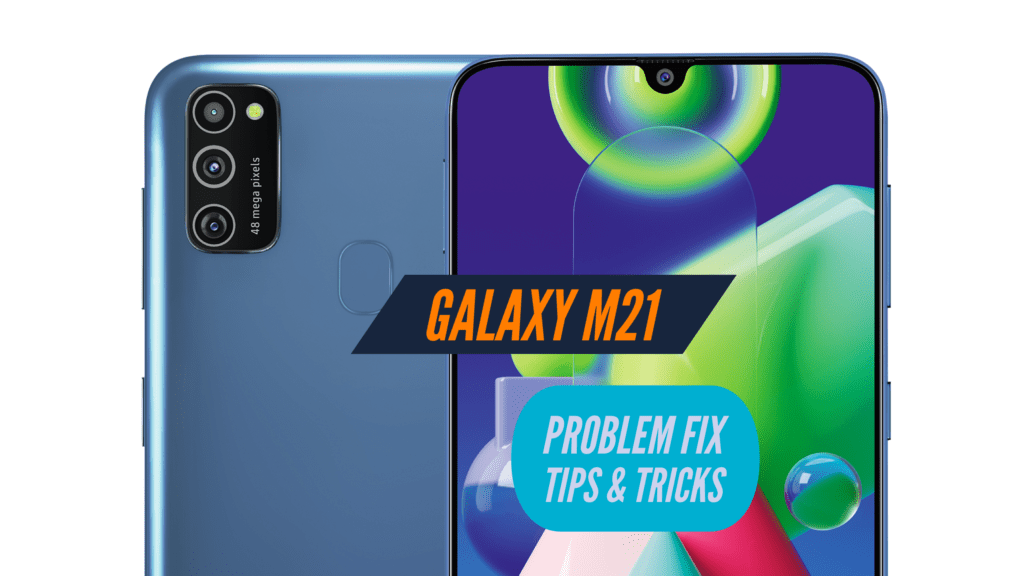 Samsung Galaxy M21 Problem Fix Issues SOlution TIPS & TRICKS