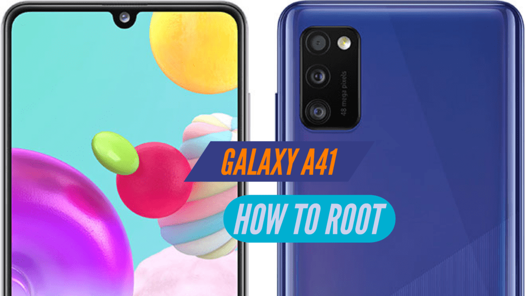 Root Samsung Galaxy A41