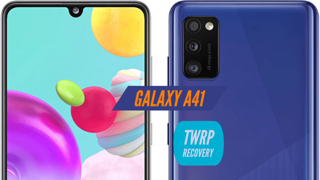 Samsung Galaxy A41 TWRP Recovery