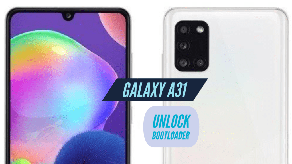 Unlock Bootloader Samsung Galaxy A31