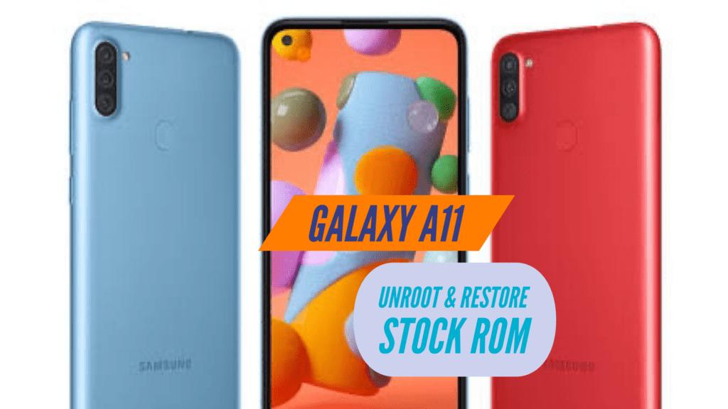 Unroot Samsung Galaxy A11 Restore Stock ROM