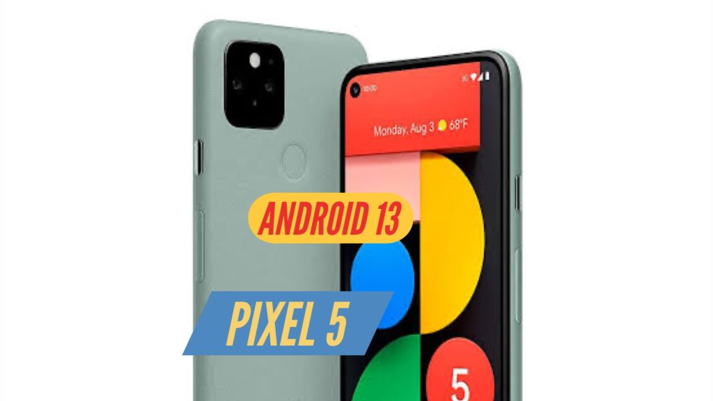 Pixel 5 Android 13