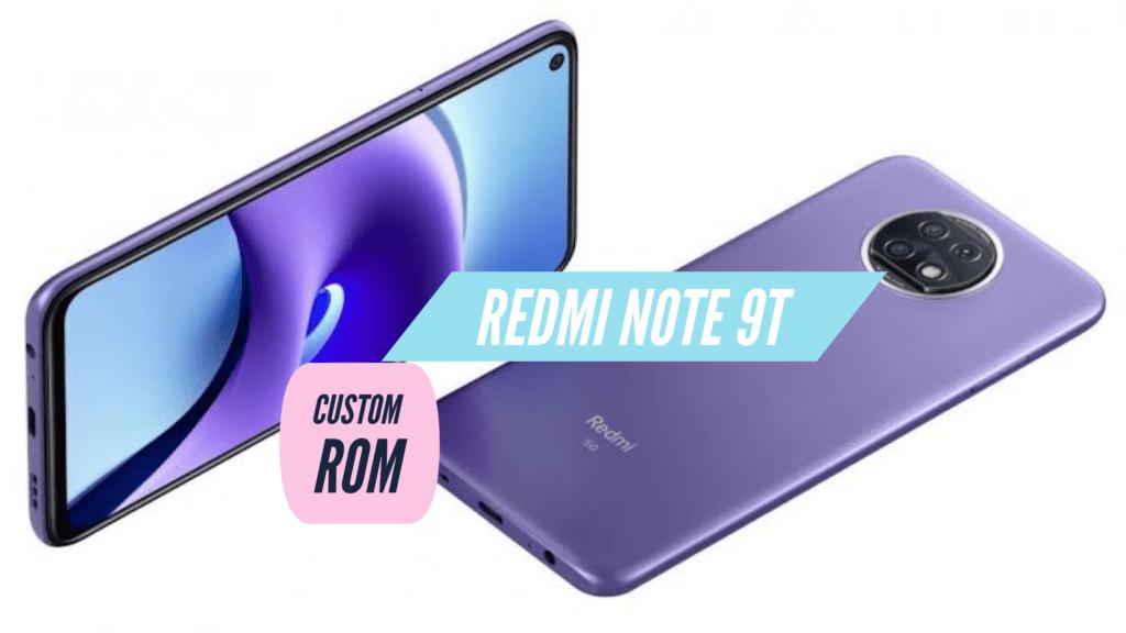 Redmi Note 9T Custom ROM