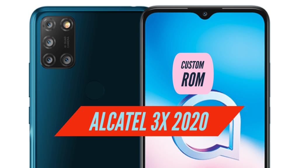 Alcatel 3X 2020 Custom ROM