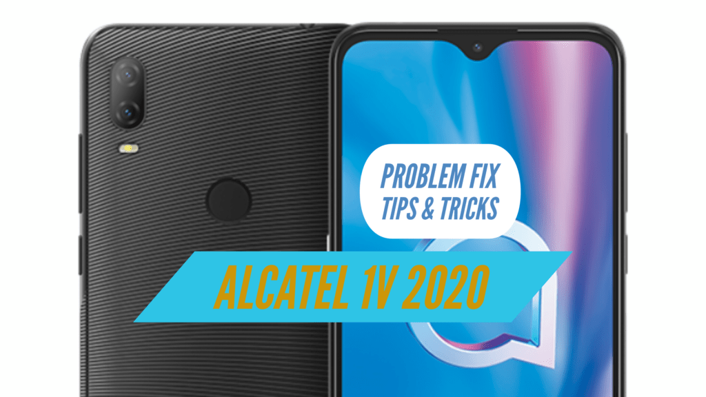 Alcatel 1V 2020 Problem Fix Issues Solution TIPS & TRICKS