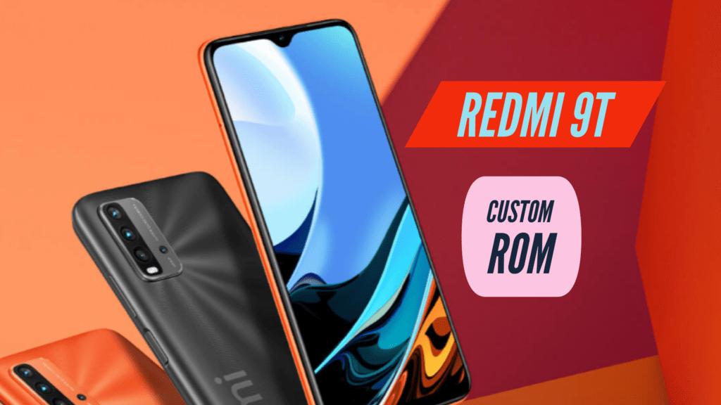 Redmi 9T Custom ROM