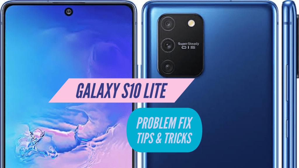 Galaxy S10 Lite Problem Fix Issues Solution TIPS & TRICKS