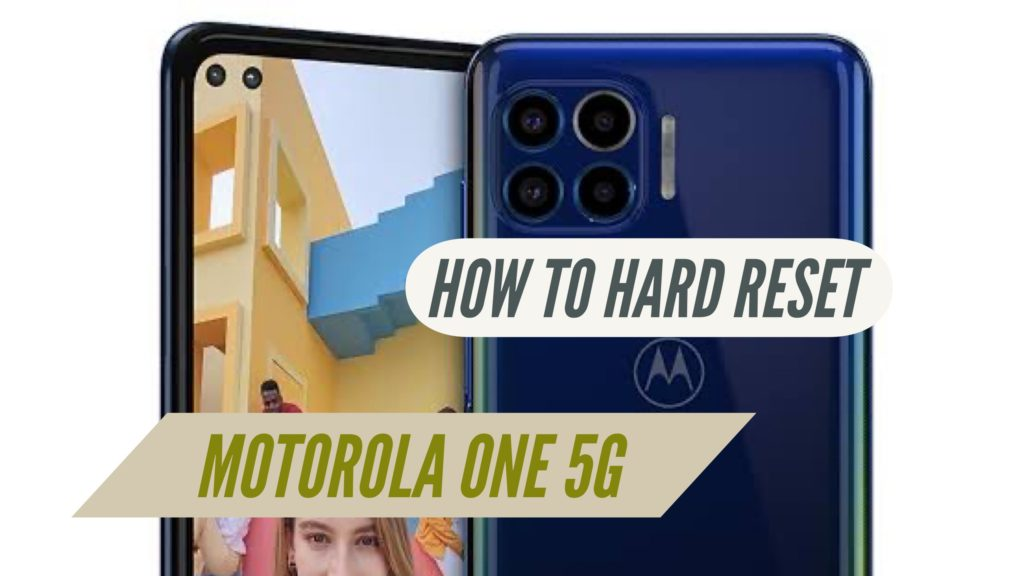 Motorola One 5G Hard reset or format