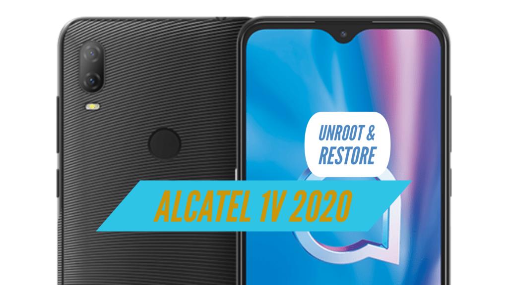 Unroot Alcatel 1V 2020 Restore