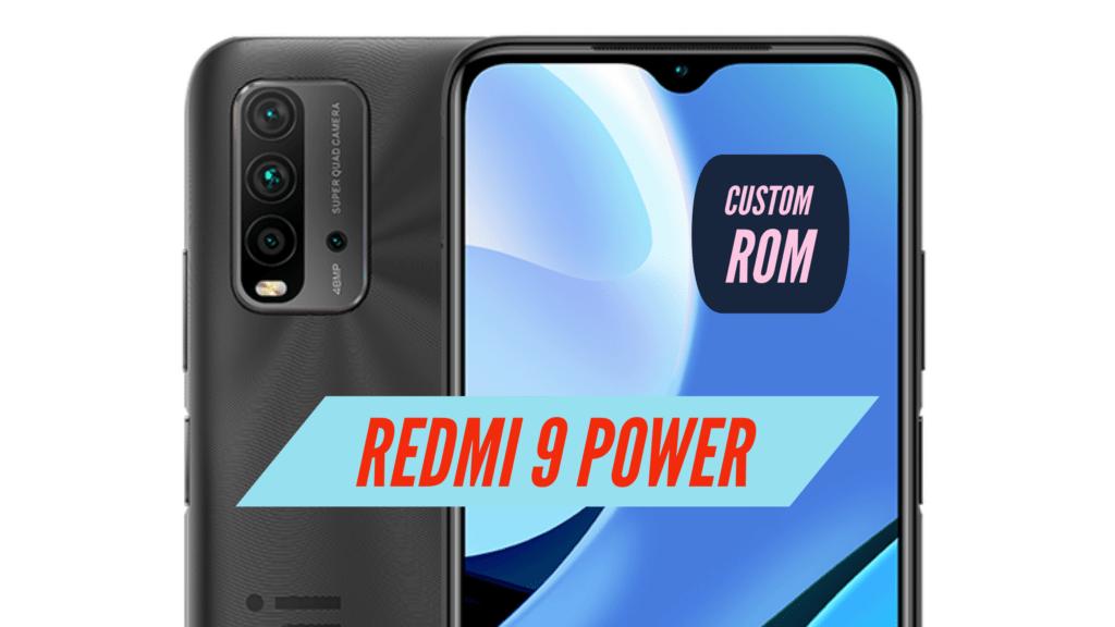 Redmi 9 Power Custom ROM
