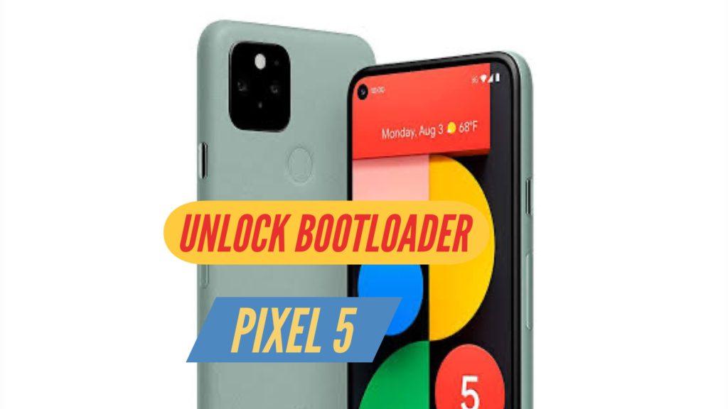 UNlock Bootloader Pixel 5