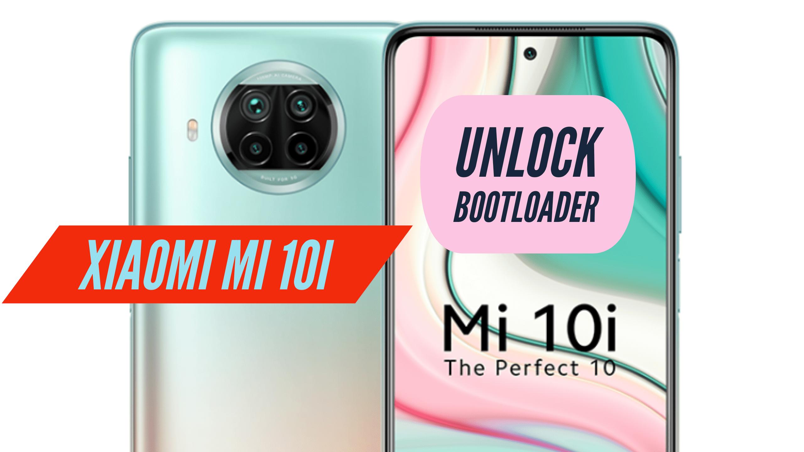 Unlock Bootloader Mi 10i