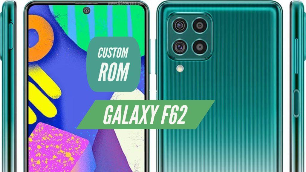 Galaxy F62 Custom ROM