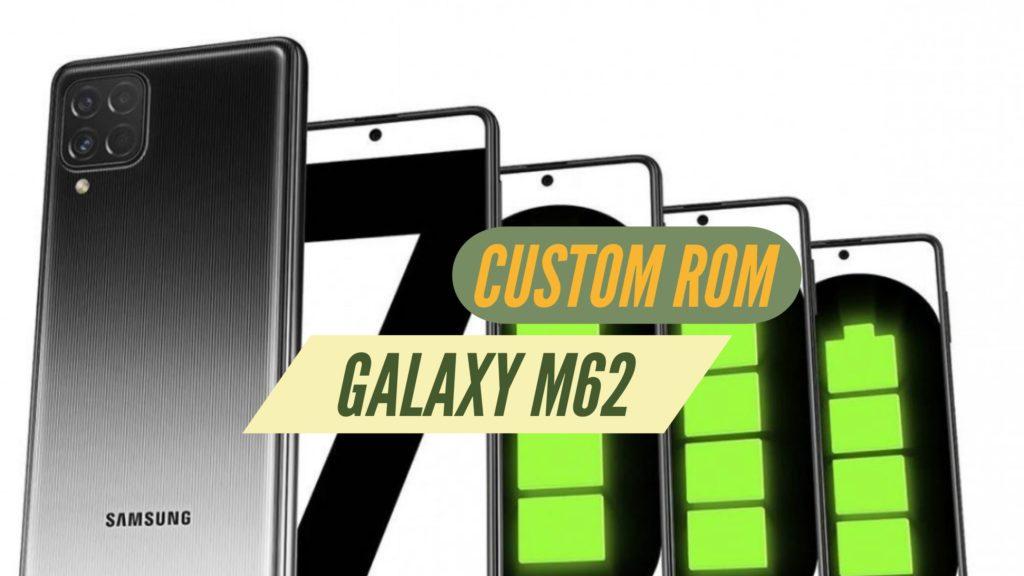Galaxy M62 Custom ROM