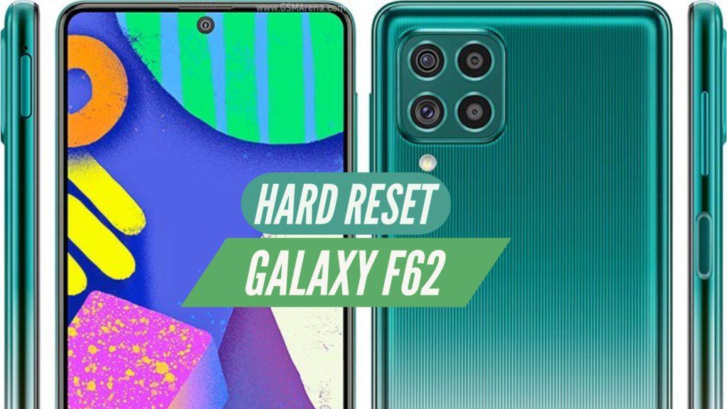 Galaxy F62 Hard Reset Format