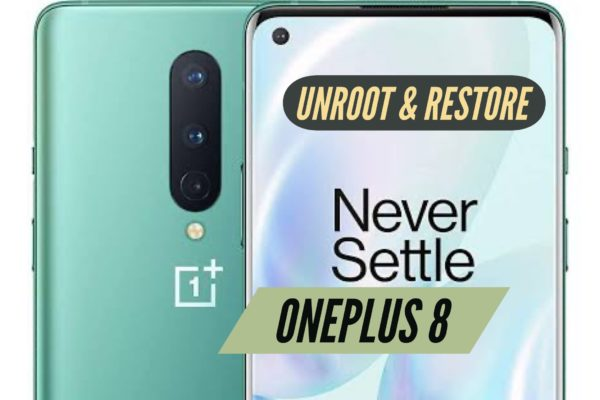 OnePLus 8 Unroot & Restore