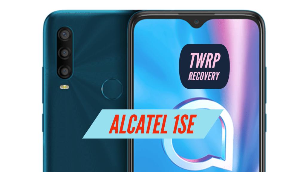 Alcatel 1SE TWRP