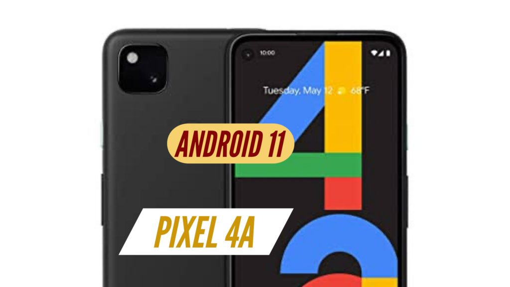 Pixel 4A Android 11
