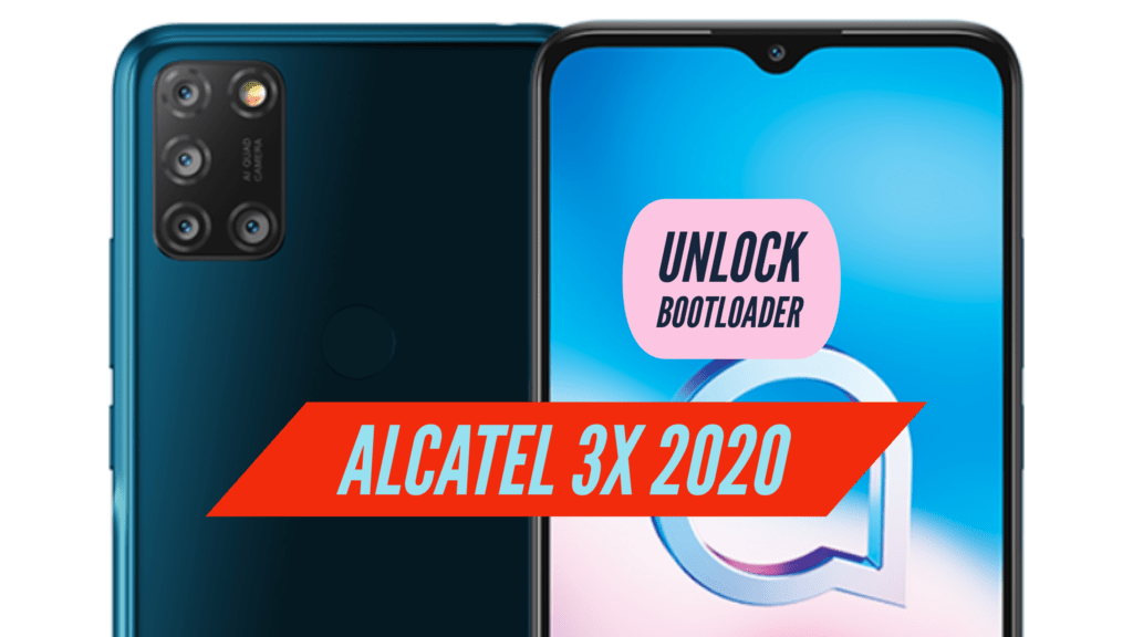 Alcatel 3X 2020 Unlock Bootloader