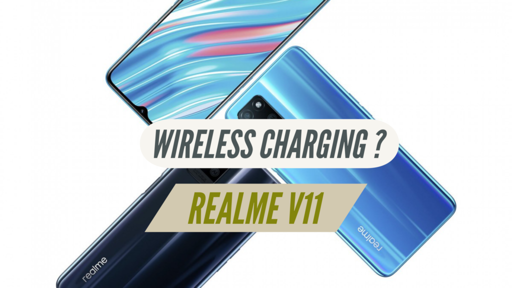 Does Realme V11 Have Wireless Charging?
