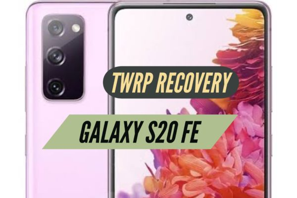 S20 FE TWRP Recovery