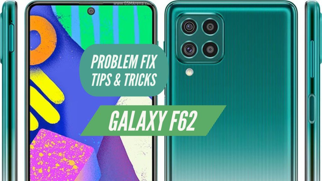 Galaxy F62 Problem Fix Issues Solution TIPS & TRICKS