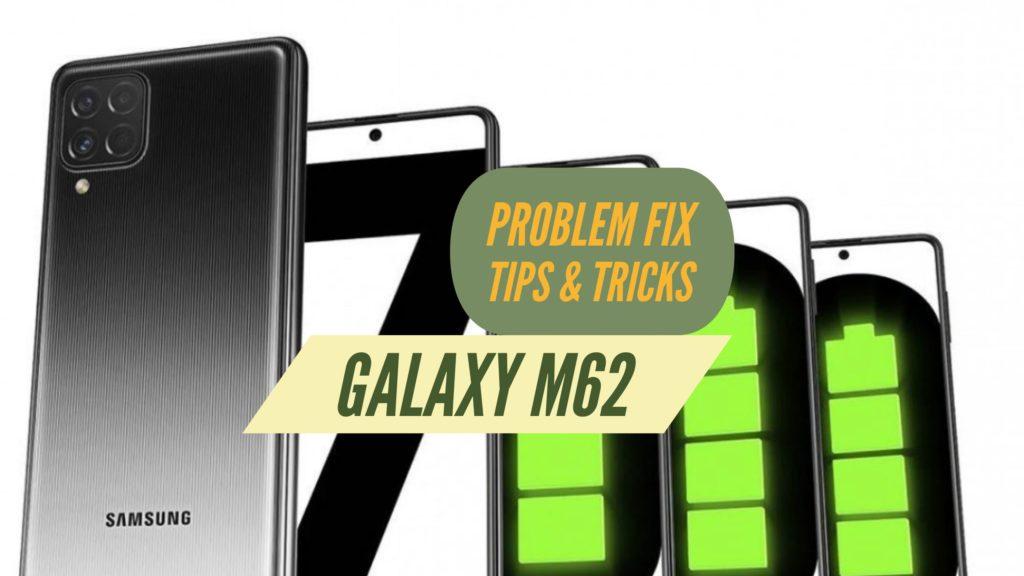 Galaxy M62 Problem Fix Issues SOlution TIPS & TRICKS