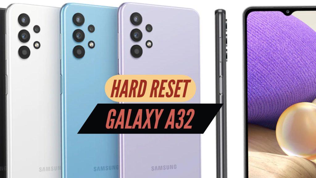 Galaxy A32 Hard Reset