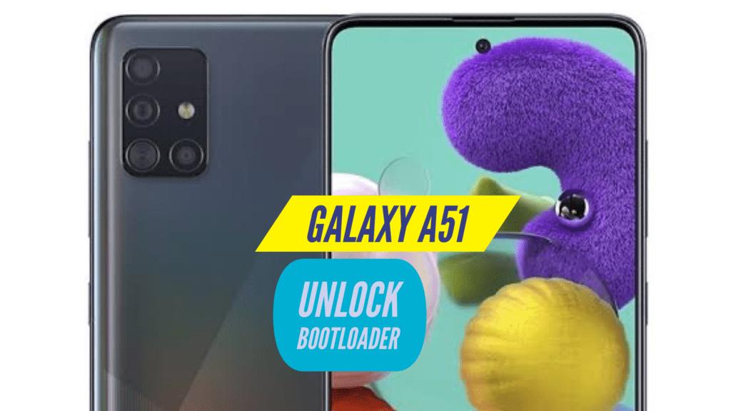 Unlock Bootloader Samsung Galaxy A51