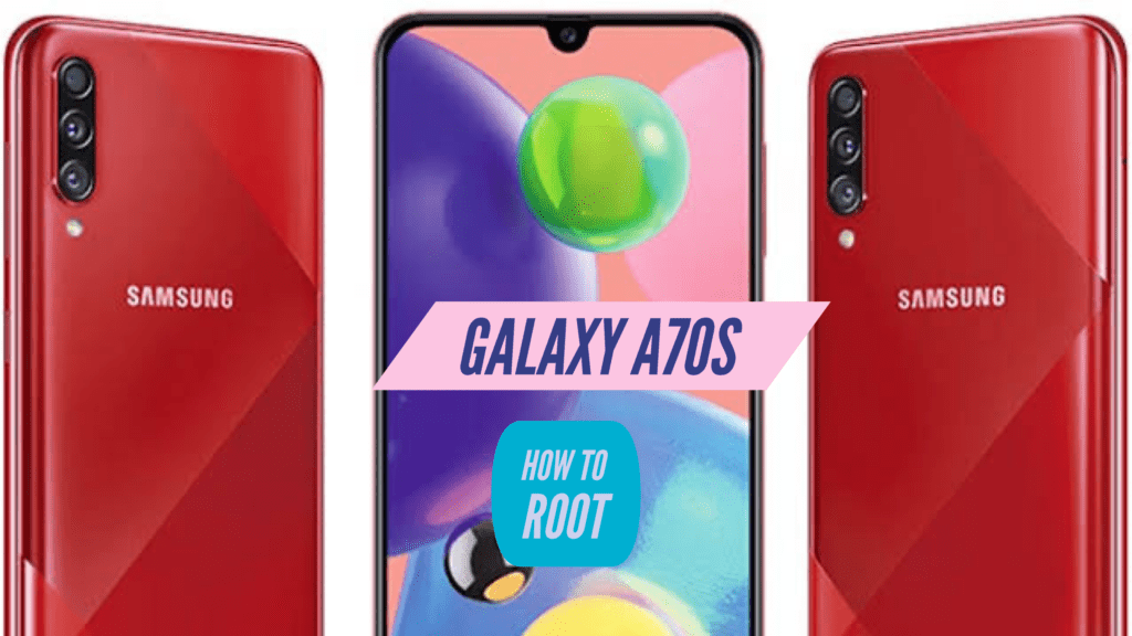 Root Galaxy A70s
