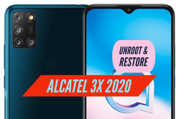 Unroot Alcatel 3X 2020 Restore