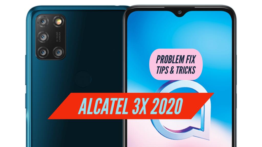 Alcatel 3X 2020 Problem Fix Issues Solution TIPS & TRICKS