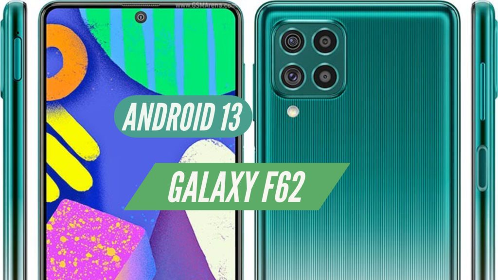 Galaxy F62 Android 13