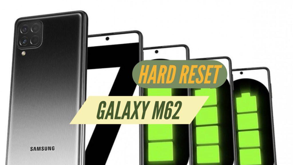 Galaxy M62 Hard Reset format