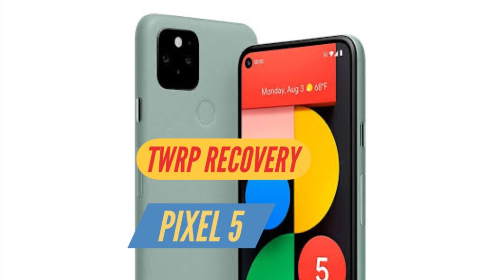 TWRP Recovery Pixel 5